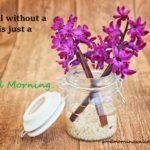 Good Morning Quotes in English, Urdu, Hindi, Tamil, Telegu {Beautiful Collection}