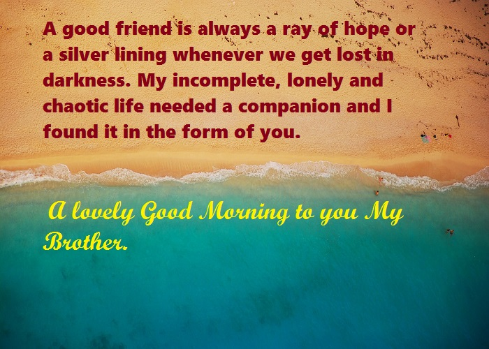 Good Morning Brother Message