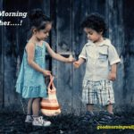 100+ Unique Good Morning Images for Sister and Brother