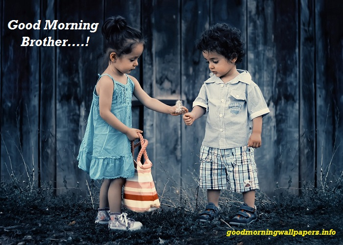 Good Morning Images For Brother