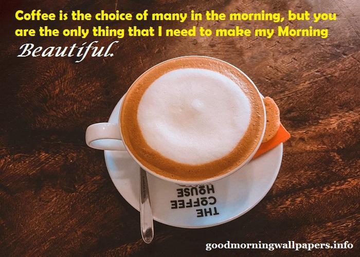 Coffee Inspirational Good Mornings