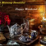 30+ Happy Good Morning Weekend Images for Friends