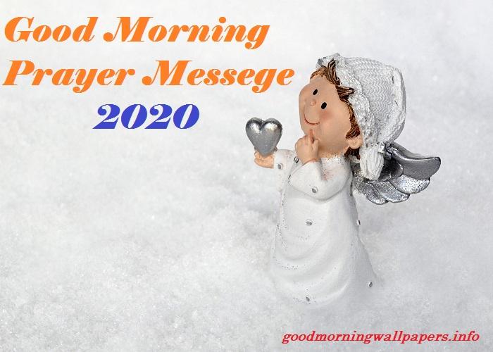 Good Morning Prayer Message 2020