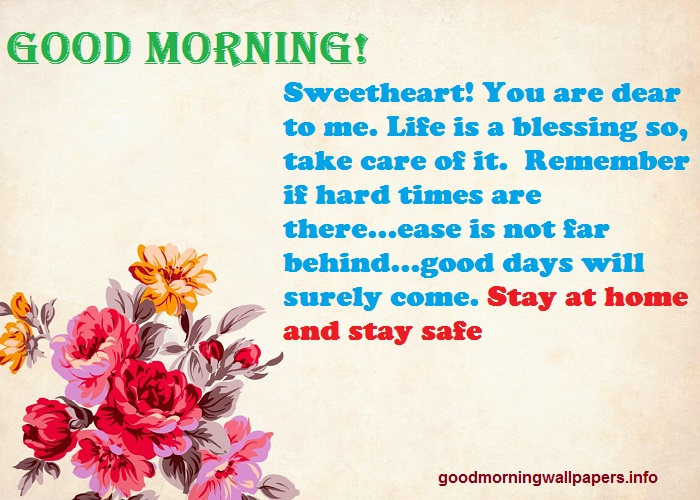 Good Morning Stay Home Stay Healthy