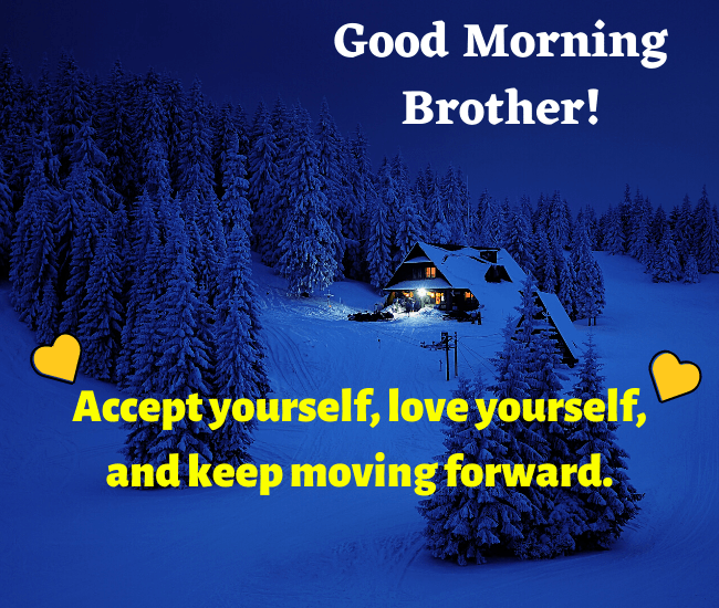 Good Morning Pic for Brother Download Motivational message for brother