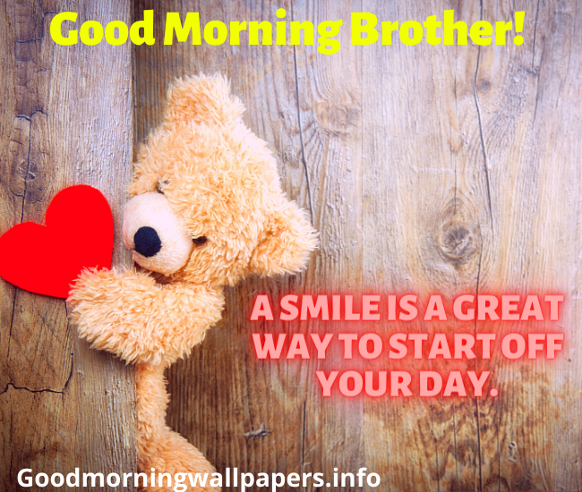 Good Morning Pictures Photos for My Brother Blessed Big Brother Morning Quotes