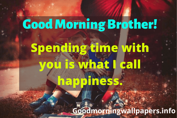 Good Morning Wishes for My Brother Good morning brother Images Pictures Photos