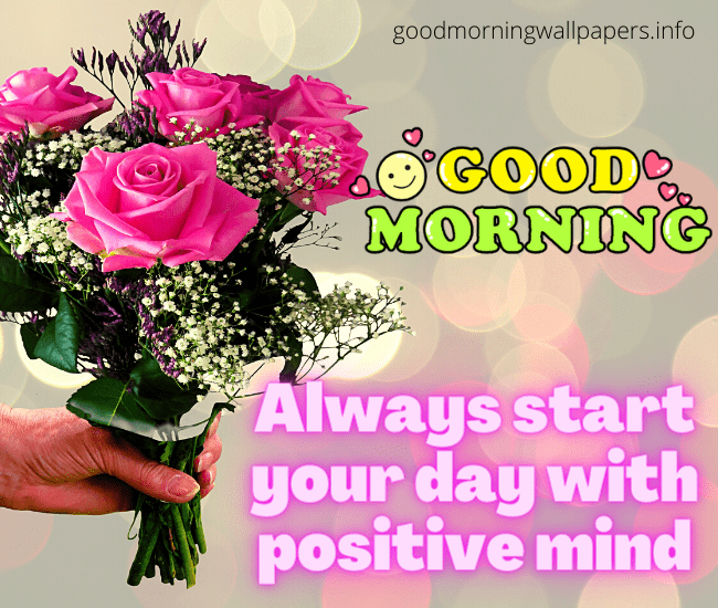 Good Morning Positive Vibes