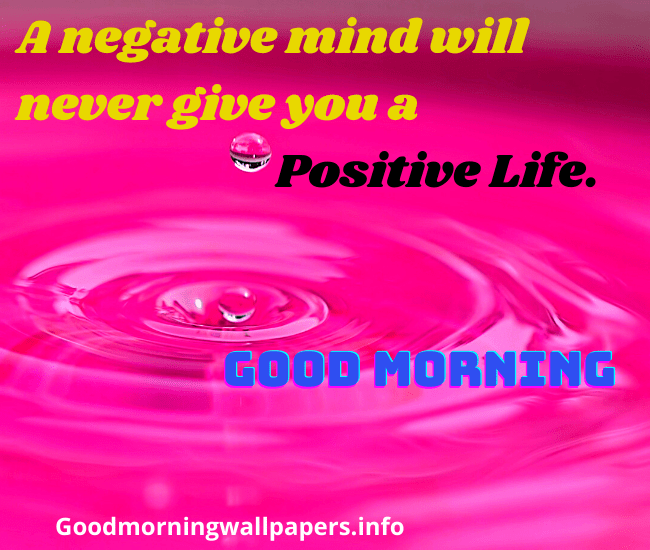 Positive Good Morning Images with HD Quotes