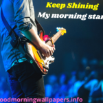 150+ Best Good Morning Messages Wishes & Quotes for Friends