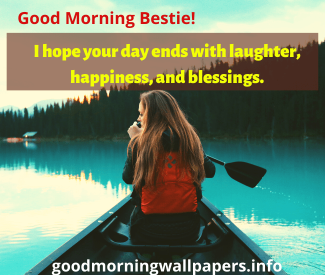 short good morning message to my friend