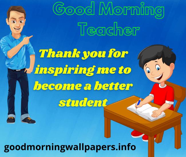 Good Morning Teacher Quotes