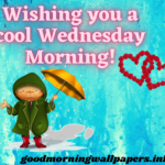 100+ Wednesday Good Morning Wishes, Quotes and Images 2021