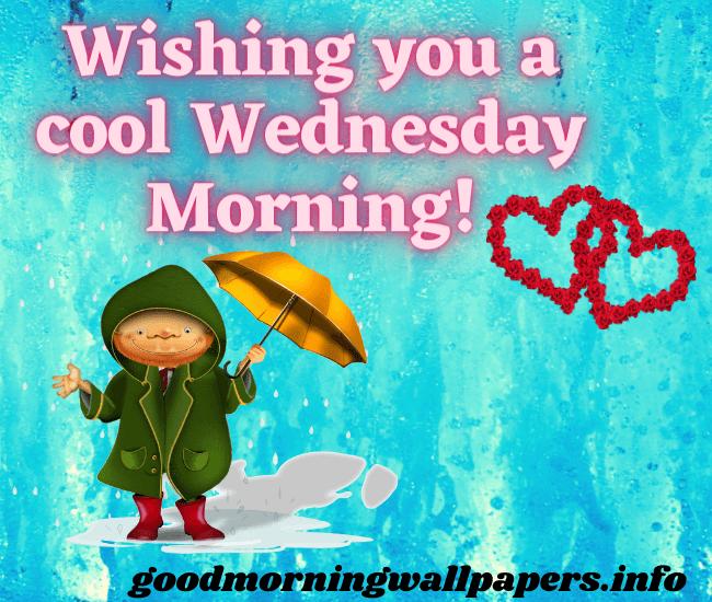 Good Morning Wednesday Wishes 2021