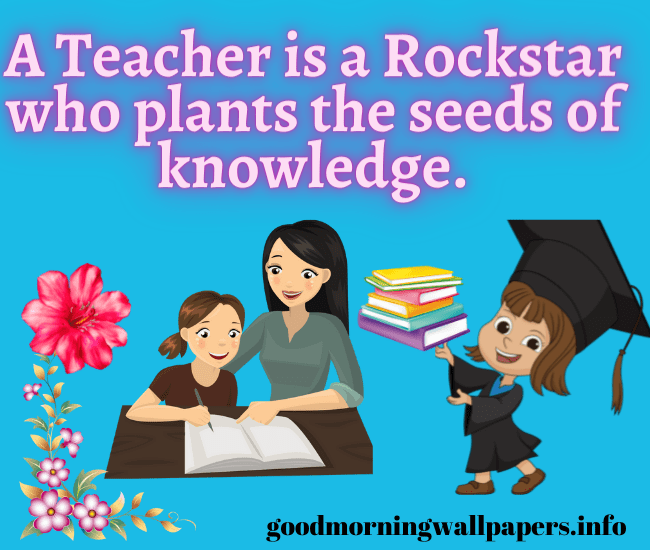 Good Morning Images with Quotes for Teacher